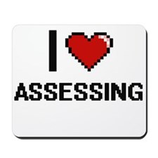 I Love Assessing Digitial Design Mousepad