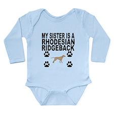 My Sister Is A Rhodesian Ridgeback Body Suit