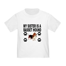 My Sister Is A Basset Hound T-Shirt