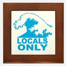 Locals Only Framed Tile
