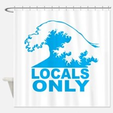 Locals Only Shower Curtain