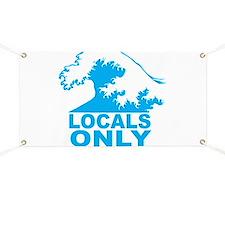 Locals Only Banner