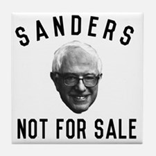 Bernie Sanders Not For Sale Tile Coaster