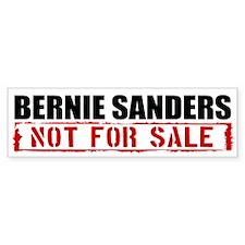 Bernie Sanders Not For Sale Bumper Bumper Sticker