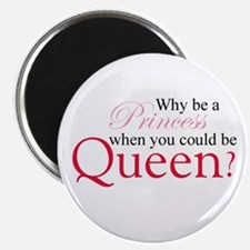 Be a Queen Magnets