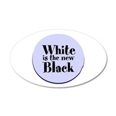 White is the new Black Wall Decal