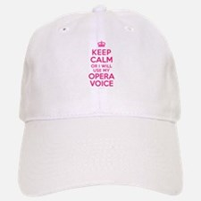 Keep Calm Opera Voice Baseball Baseball Cap