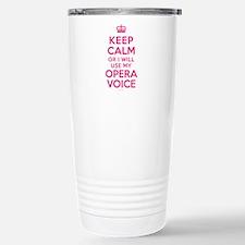 Keep Calm Opera Voice Travel Mug