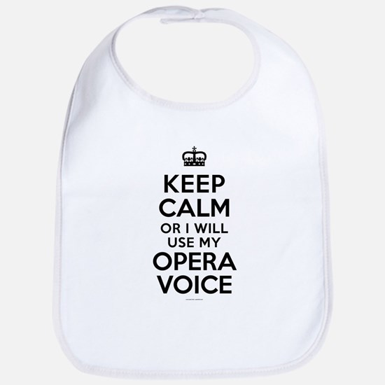 Keep Calm Opera Voice Bib