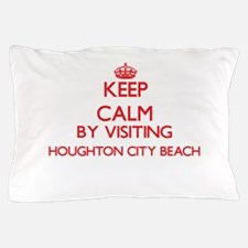 Keep calm by visiting Houghton City Be Pillow Case