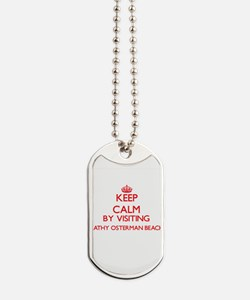 Keep calm by visiting Kathy Osterman Beac Dog Tags