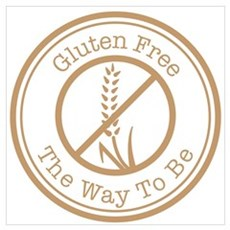 Gluten Free The Way To Be Poster