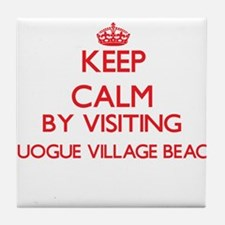 Keep calm by visiting Quogue Village Tile Coaster