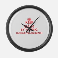 Keep calm by visiting Quogue Vill Large Wall Clock
