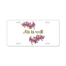 All is well-pink orchids Aluminum License Plate