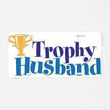 Trophy Husband Funny Valentine Aluminum License Pl