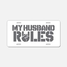 Funny Valentine My Husband Rules Aluminum License