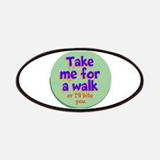 Take me for a Walk Patch