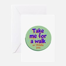 Take me for a Walk Greeting Cards