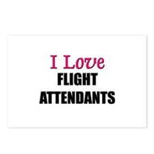 I Love FLIGHT ATTENDANTS Postcards (Package of 8)
