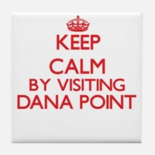 Keep calm by visiting Dana Point Cali Tile Coaster