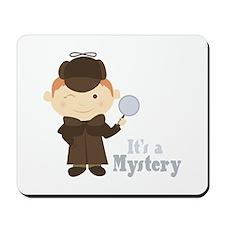 Its A Mystery Mousepad