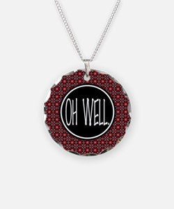 Oh Well, Humour Design Necklace