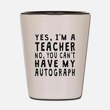 Teacher Autograph Shot Glass