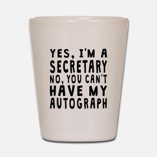 Secretary Autograph Shot Glass