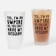Umpire Autograph Drinking Glass