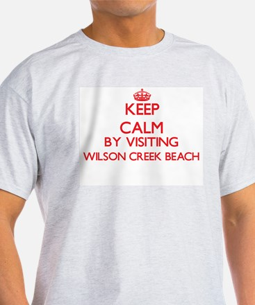 Keep calm by visiting Wilson Creek Beach C T-Shirt