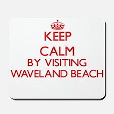 Keep calm by visiting Waveland Beach Mis Mousepad