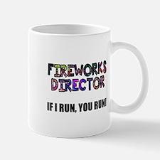 Fireworks Director I Run Mug