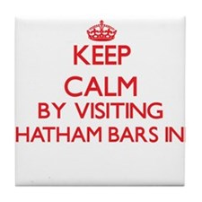 Keep calm by visiting Chatham Bars In Tile Coaster