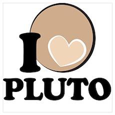 I Heart/Love PLUTO! Poster