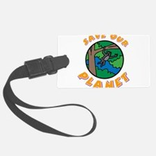 Save our planet Luggage Tag
