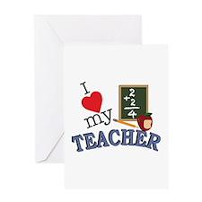 Love My Teacher Greeting Cards