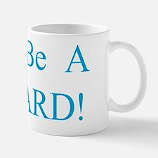 Don't Be A Richard Mug