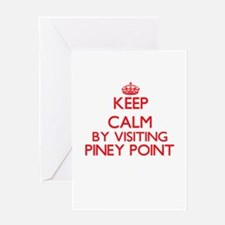 Keep calm by visiting Piney Point M Greeting Cards
