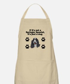 If Its Not A Springer Spaniel Apron