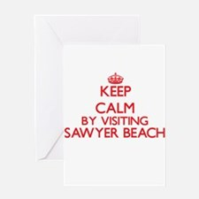 Keep calm by visiting Sawyer Beach Greeting Cards