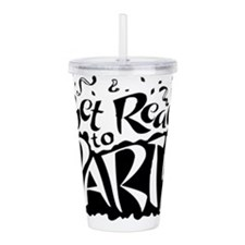 Get Ready To Party Acrylic Double-wall Tumbler