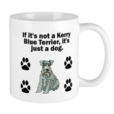 If Its Not A Kerry Blue Terrier Mugs