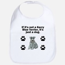 If Its Not A Kerry Blue Terrier Bib