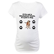 If Its Not A Wirehaired Vizsla Shirt