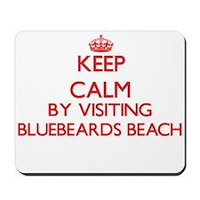 Keep calm by visiting Bluebeards Beach V Mousepad