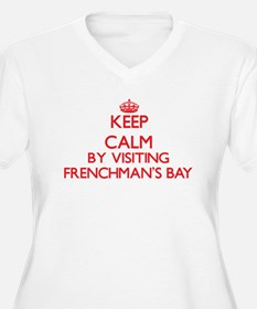 Keep calm by visiting Frenchman' Plus Size T-Shirt