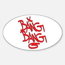 Bang Bang Decal