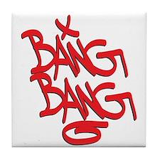 Bang Bang Tile Coaster