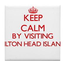 Keep calm by visiting Hilton Head Isl Tile Coaster